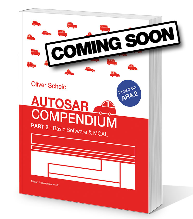 AUTOSAR Compendium - Part 2 - Basic Software & MCAL